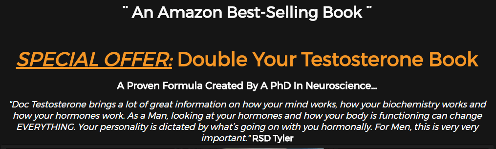 A short explanation on What Is Double Your Testosterone book