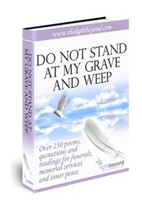 Capture Do Not Stand At My Grave And Weep