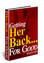 Getting Her Back For Good Review Best Way To Get Her Back To You 3