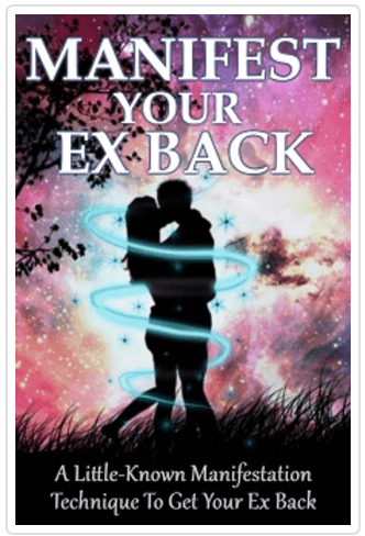 Manifest Your Ex Back Review: Why Isn't Your Ex Coming Back Yet?